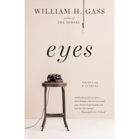 Eyes: Novellas and Stories
