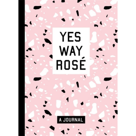 Yes Way Rose Blank Journal
