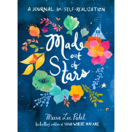 Made Out of Stars : A Journal for Self-Realization: A Journal for Self-Realization