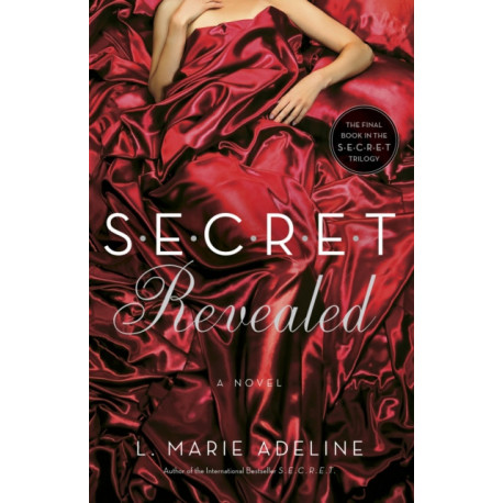 SECRET Revealed: A SECRET Novel