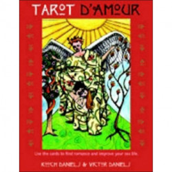 Tarot D'Amour: Use the Cards to Find Romance and Improve Your Sex Life