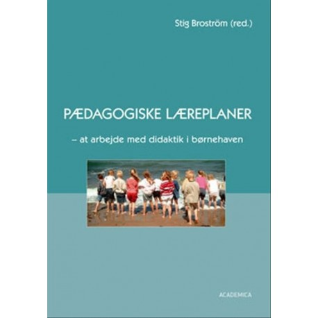 Pædagogiske læreplaner: at arbejde med didaktik i børnehaven