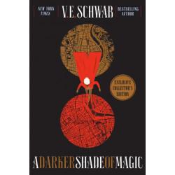 A Darker Shade of Magic Collector's Edition: A Novel