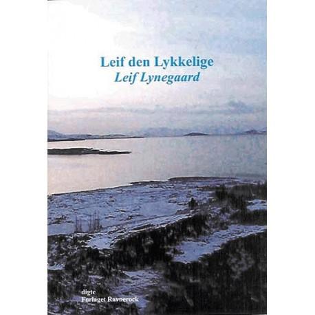 Leif den Lykkelige: en lyrisk opdagelsesrejse i farver
