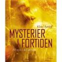 Mysterier i fortiden: på rejse i det ukendte
