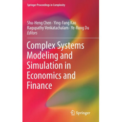Complex Systems Modeling and Simulation in Economics and Finance