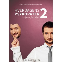 Hverdagens Psykopater 2: Ofrene fortæller