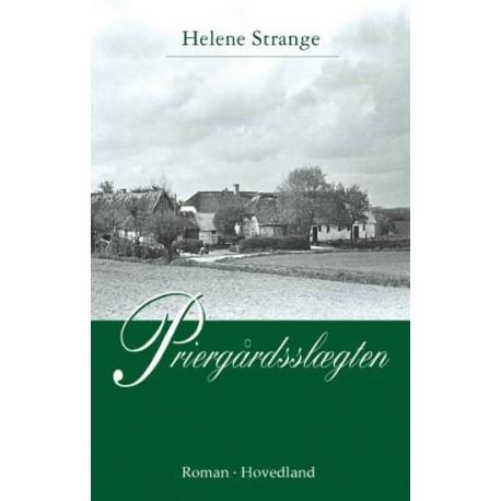 Priergårdsslægten: roman