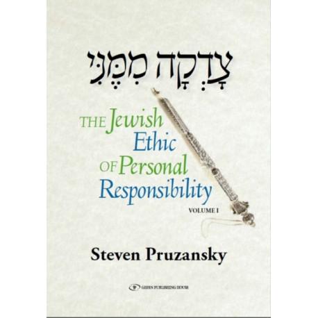 Jewish Ethic of Personal Responsibility: Volume 1: Breisheet & Shemot