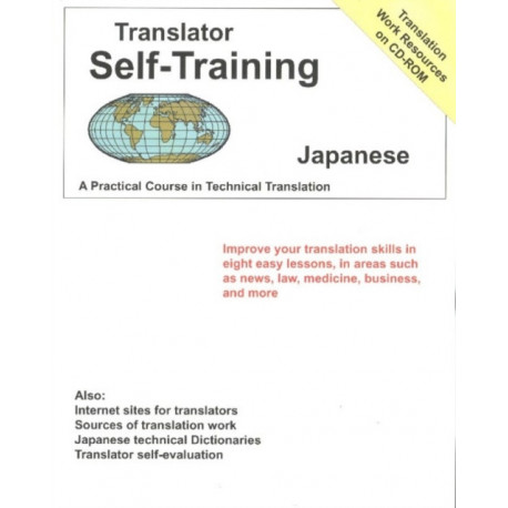 Translator Self-Training Program, Japanese: A Practical Course in Technical Translation