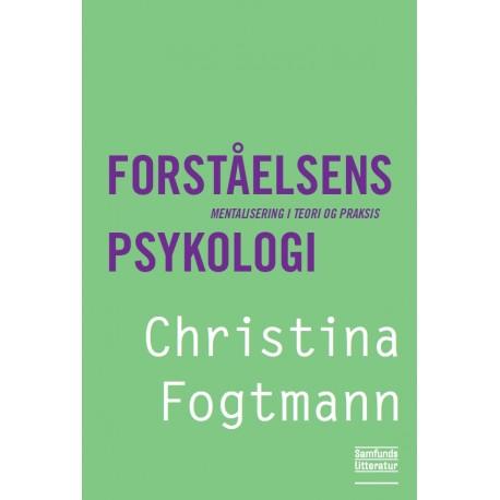 Forståelsens psykologi: Mentalisering i teori og praksis