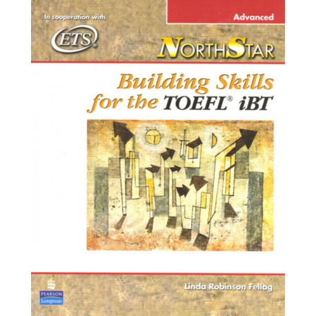 NorthStar: Building Skills for the TOEFL iBT, Advanced Student Book