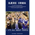 Kære Irma: it's all about people