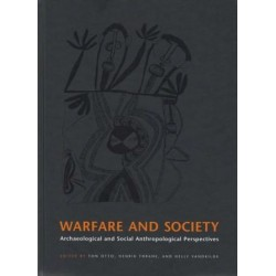 Warfare and Society: Archaeological and Social Anthropological Perspectives