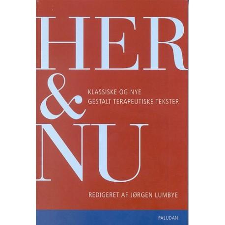 Her og nu: klassiske og nye gestalt-terapeutiske tekster