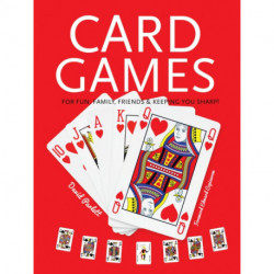 Card Games: Fun, Family, Friends & Keeping You Sharp