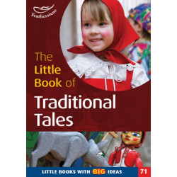 The Little Book of Traditional Tales: Little Books with Big Ideas