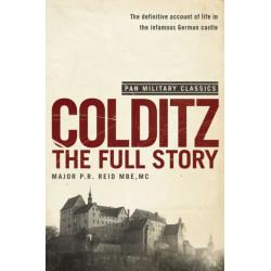 Colditz: The Full Story (Pan Military Classics Series)