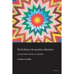 de la Furia a la Accion Colectiva: Las Represalias Violentas En Argentina