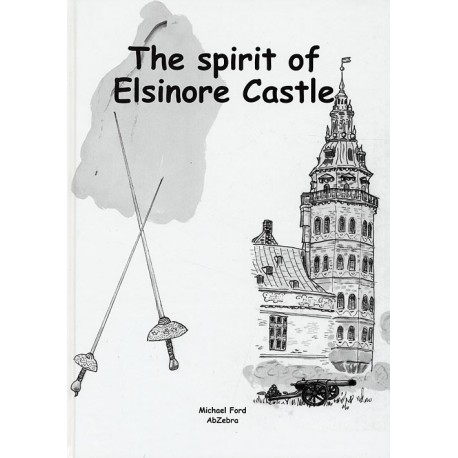 The Tale of The Spirit of Elsinore Castle