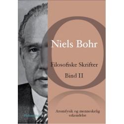 Niels Bohr: Filosofiske Skrifter Bind II: Atomfysik og menneskelig erkendelse