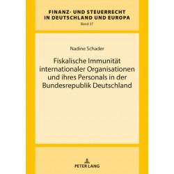 Fiskalische Immunitat internationaler Organisationen und ihres Personals in der Bundesrepublik Deutschland