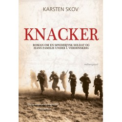 KNACKER: Roman om en sønderjysk soldat og hans familie under 1. verdenskrig