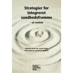 Strategier for integreret sundhedsfremme: - et review