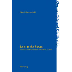 Back to the Future: Tradition and Innovation in German Studies
