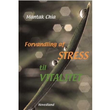 Forvandling af stress til vitalitet: Tao