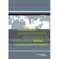 Pædagogik i daginstitutionen med henblik på udvikling af børns handlekompetence