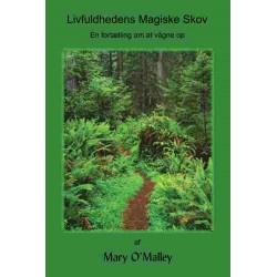 Livfuldhedens Magiske Skov: En fortælling om at vågne op