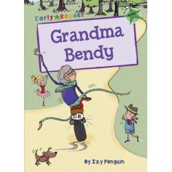 Grandma Bendy: (Green Early Reader)