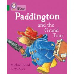 Paddington and the Grand Tour: Band 15/Emerald