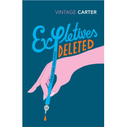 Expletives Deleted: Selected Writings