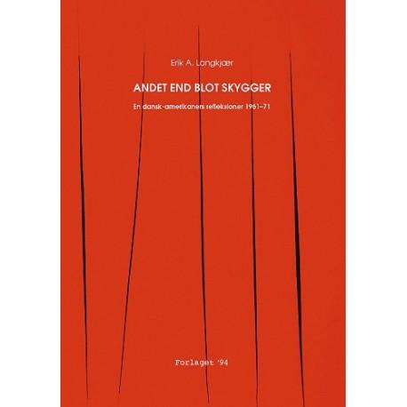 Andet end blot skygger: En dansk-amerikaners refleksioner 1961-71