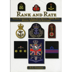 Volume II: Insignia of Royal Naval Ratings, WRNS, Royal Marines, QARNNS and Auxiliaries Rank and Rate