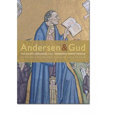 Andersen & Gud: teologiske læsninger i H.C. Andersens forfatterskab