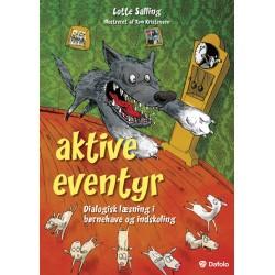 Aktive eventyr: Dialogisk læsning i børnehave og indskoling