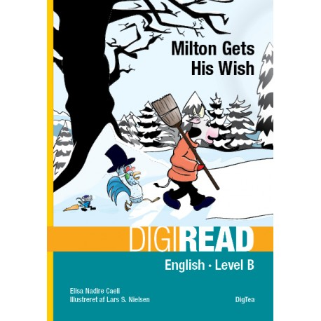 Milton Gets His wish: English - Level B