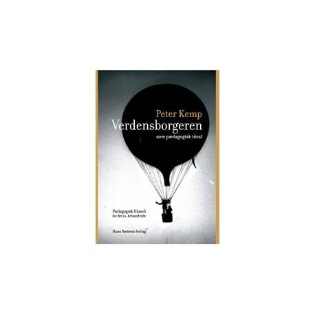 Verdensborgeren som pædagogisk ideal: Pædagogisk filosofi for det 21. århundrede