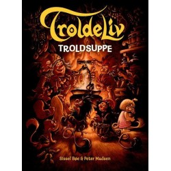 Troldeliv 9 - Troldsuppe