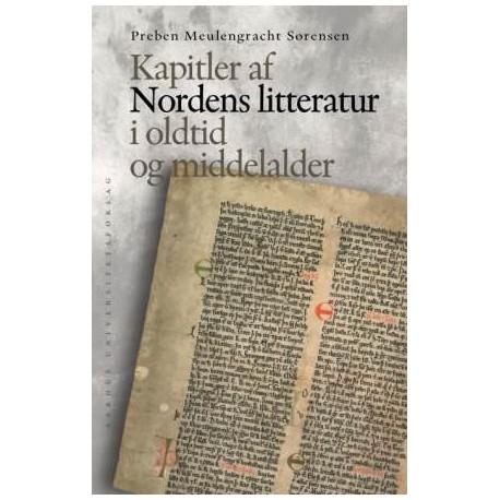 Kapitler af Nordens Litteratur: I oldtid og middelalder