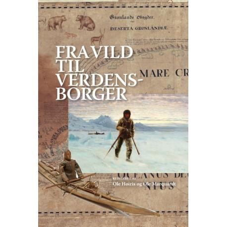Fra vild til verdensborger: Grønlandsk identitet fra kolonitiden til nutidens globalitet