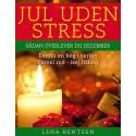 Jul uden stress: Sådan overlever du december