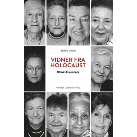 Vidner fra holocaust: 10 kvindeskæbner