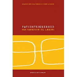 Patientsikkerhed: - fra sanktion til læring
