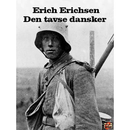 Den tavse dansker: En bog om dem, der gjorde deres pligt