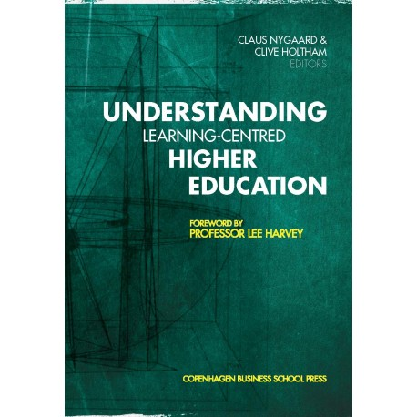 Understanding Learning-Centred Higher Education