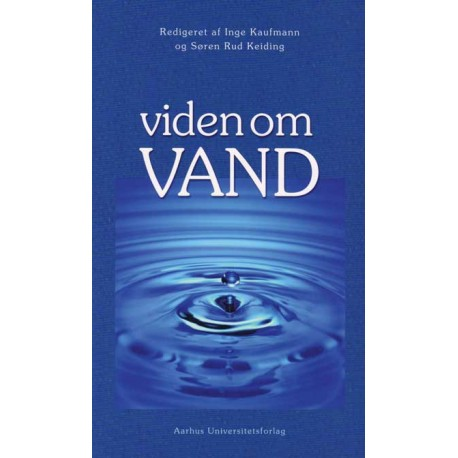 Viden om vand: en lærebog om vand alle vegne ...
